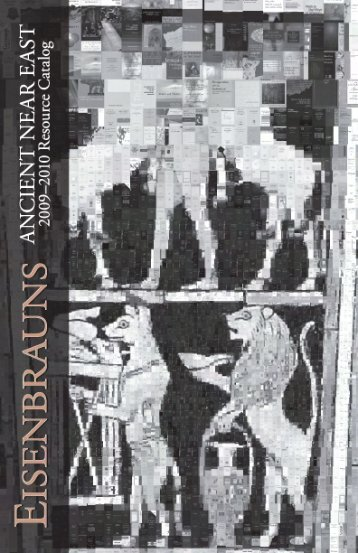 Ancient Near East Resource Catalog (2009–2010) - Eisenbrauns