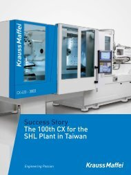 Success Story The 100th CX for the SHL Plant in ... - Krauss Maffei