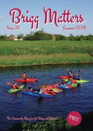 Brigg Matters Issue 51 Summer 2018