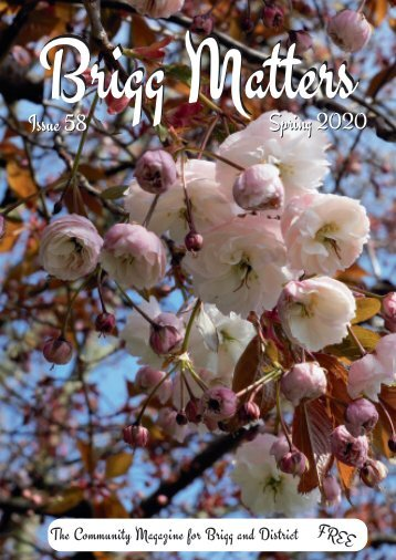 Brigg Matters Issue 58 Spring 2020
