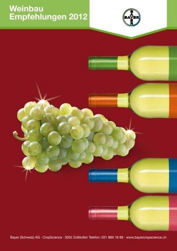 Weinbau Krankheits-, Schädlings - Bayer CropScience