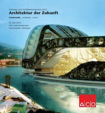 Architektur der Zukunft - ACO Hochbau