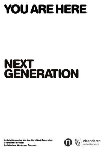 You Are Here Next Generation - activiteitenrapport