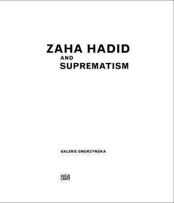 Alexander Lavrentiev –Zaha Hadid and the Russian Avant Garde