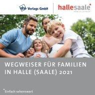 Wegweiser für Familien in Halle (Saale) 2021