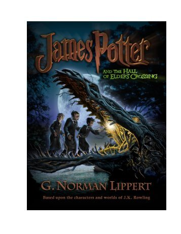 James Potter and the Hall of Elders' Crossing - Harry Potter Reviews