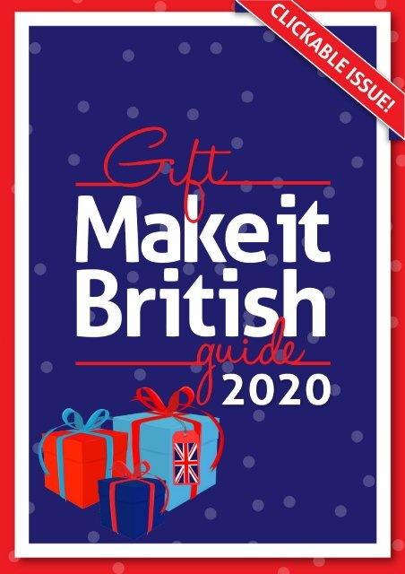 Make it British Gift Guide 2020 - Updated Clickable Version!