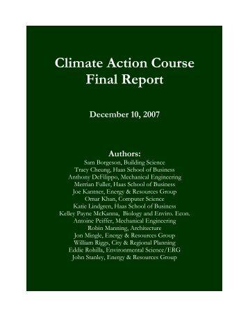 2007 CalCAP Course Final Report - UC Berkeley Sustainability ...