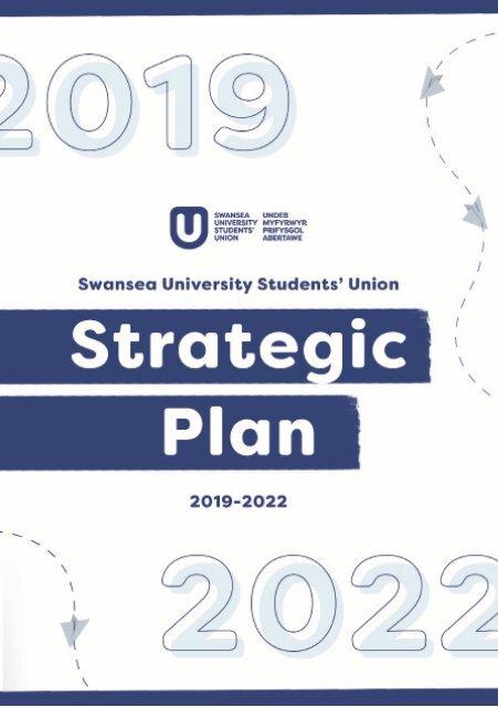 Swansea University Students' Union - Strategic Plan 2019 - 2022