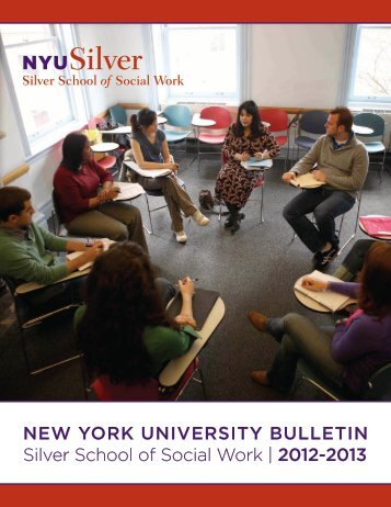 NEW YORK UNIVERSITY BULLETIN Silver School of Social Work ...
