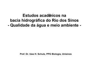 Estudos acadêm icos na bacia hidrográfica do Rio dos Sinos ...