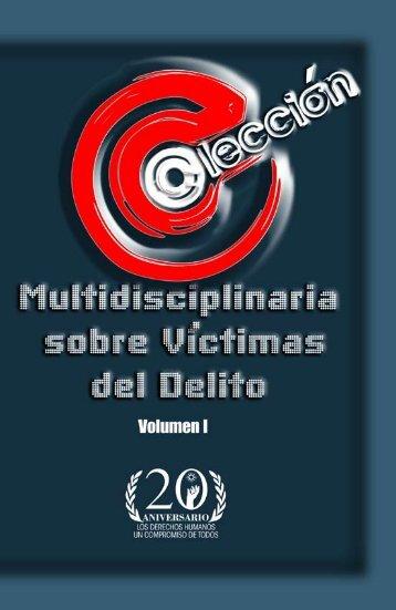 Colección Multidisciplinaria sobre Víctimas del Delito - Comisión ...