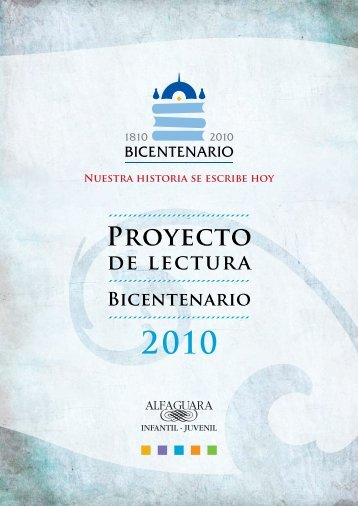 Proyecto de Lectura Bicentenario - Alfaguara Infantil