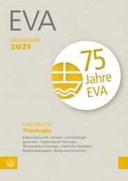 Fachbuchvorschau Evangelische Verlagsanstalt Frühjahr 2021