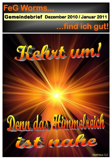 find ich gut! Gemeindebrief Dezember 2010 / Januar ... - FeG Worms