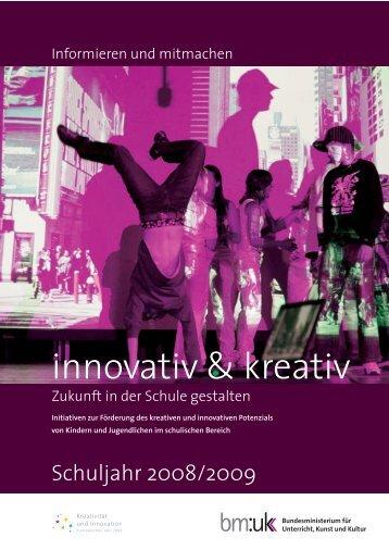 innovativ & kreativ. Zukunft in der Schule gestalten - Europäisches ...