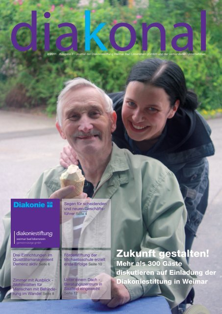 Diakonal – Ausgabe 2/2011 - Diakoniestiftung Weimar Bad ...