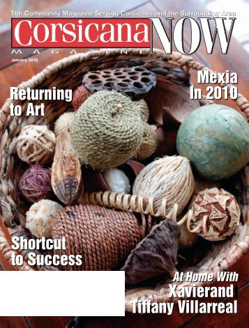 Shortcut to Success Mexia In 2010 Xavier and ... - Now Magazines