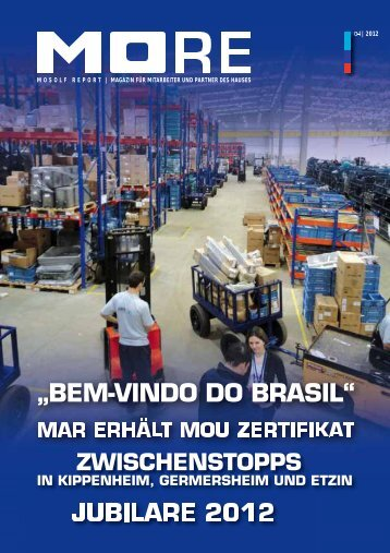"""BEM-VINDO DO BRASIL"" JUBILARE 2012 - Mosolf"