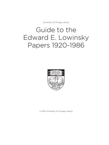 Guide to the Edward E. Lowinsky Papers 1920-1986