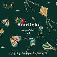 AW21 Starlight Collection Little Green Radicals.