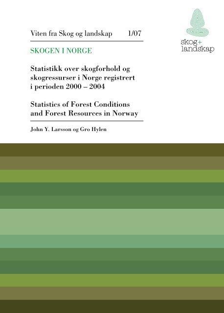 hvorfor «skogen i norge»? - Skog og landskap