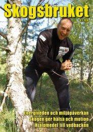 Energiveden och miljöpåverkan Skogen ger hälsa och motion ...