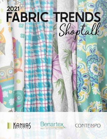 2021 Fabric Trends Shoptalk - January Edition