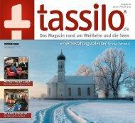 tassilo - das Magazin rund um Weilheim und die Seen - Ausgabe Januar/Februar 2021