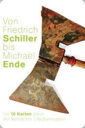 Von Friedrich Schiller bis Michael Ende – mit 16 Karten durch die Marbacher Literaturmuseen
