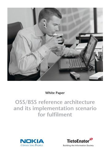 OSS/BSS reference architecture and its implementation scenario for ...