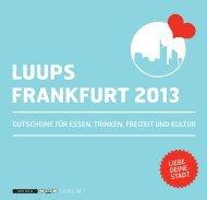 LUUPS FRANKFURT 2013