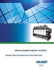 REVOLUTIONARY ENERGY SAVINGS - Smardt Chiller Group Inc.