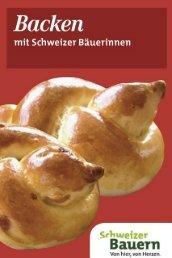 Backen mit Schweizer Bäuerinnen
