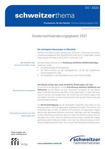 Schweitzer Thema 04/20: Kostenrechtsänderungsgesetz 2021