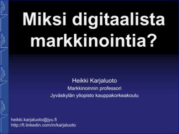 Miksi digitaalista markkinointia? - Taloussanomat