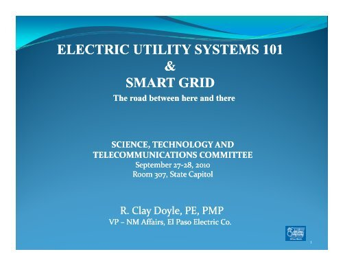 ELECTRIC UTILITY SYSTEMS 101 & SMART GRID SMART GRID