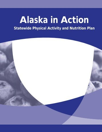 Alaska in Action - Alaska Department of Health and Social Services ...