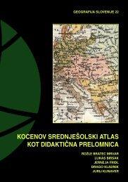 22 kocenov srednje[olski atlas kot didakti^na prelomnica - ZRC SAZU