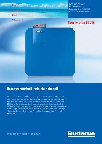 Brennwerttechnik, wie sie sein soll Logano plus GB312 - Buderus