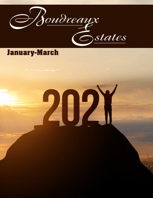 Boudreaux Estates January 2021