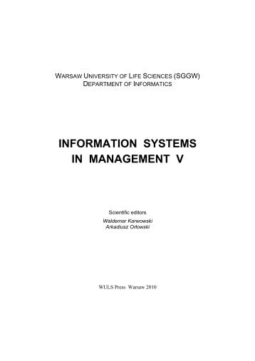 INFORMATION SYSTEMS IN MANAGEMENT V - SGGW