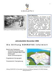 Jahresbulletin November 2006 D ie S tiftung SOKRATES informiert