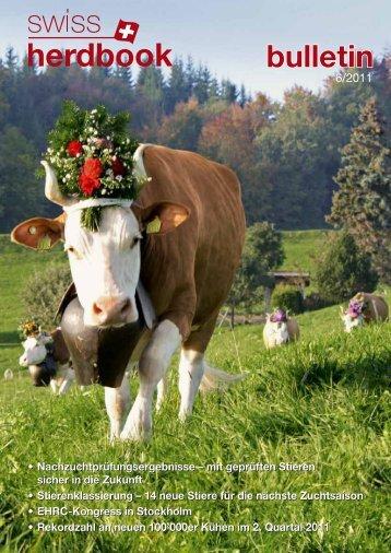 mit geprüften Stieren sicher in die Zukunft ... - Swissherdbook