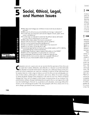 ethical social and legal issues of internet Ethical model stating that the right course of action is the one dictated by ethical principles and moral rules list some of the advantages and disadvantages of internet exchange of medical records poverty is a major social issue that underlies adequacy of health care resources, access to prenatal.