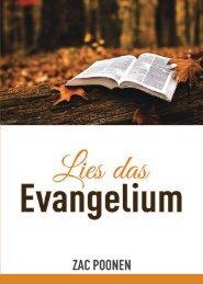 Lies das Evangelium - Das wahre Evangelium neu entdecken