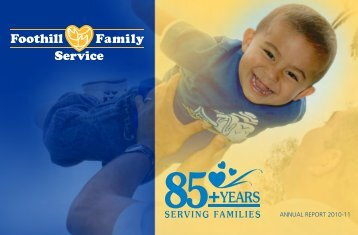 ANNUAL REPORT 2010-11 - Foothill Family Service