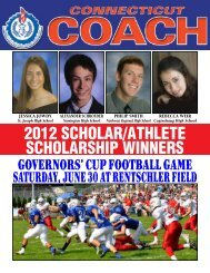 ConneCtiCut CoaCh • issue 3 • 2012 - Connecticut High School Sports
