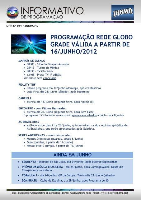 Programacao Rede Globo Grade Valida A Partir De 16 Junho 2012