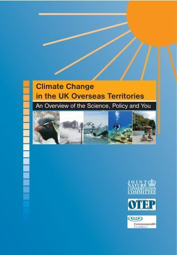 Climate change in the UKOTs an overview of the ... - JNCC - Defra